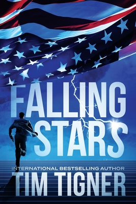 Falling Stars: (Kyle Achilles, Book 3) - Tigner, Tim