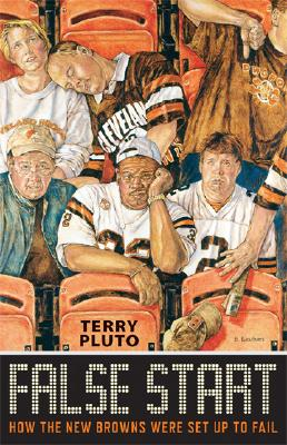 False Start: How the New Browns Were Set Up to Fail - Pluto, Terry