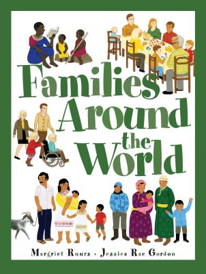 Families Around the World - Ruurs, Margriet