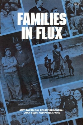 Families in Flux - Swerdlow, Amy