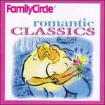 Family Circle Romantic Classics