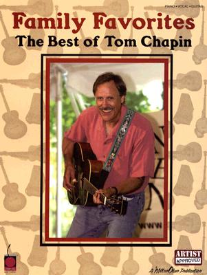 Family Favorites: The Best of Tom Chapin - Phillips, Mark (Editor)