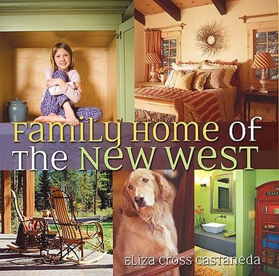 Family Home of the New West - Castaneda, Eliza Cross
