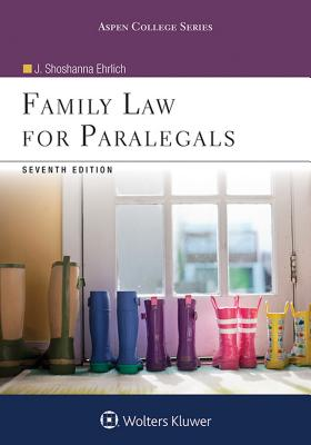 Family Law for Paralegals - Ehrlich, J Shoshanna