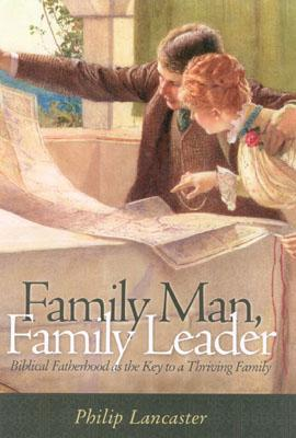 Family Man, Family Leader - Lancaster, Phillip