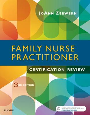Family Nurse Practitioner Certification Review - Zerwekh, JoAnn, Msn, Edd, RN
