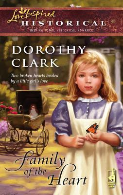 Family of the Heart - Clark, Dorothy