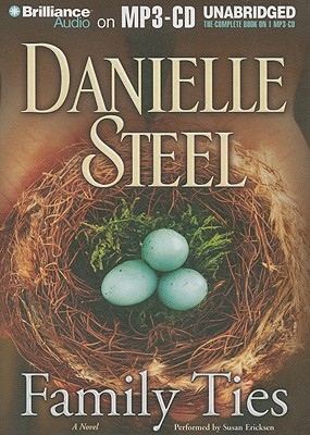 Family Ties - Steel, Danielle, and Ericksen, Susan (Performed by)