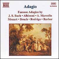 Famous Adagios - Anthony Camden (oboe); Ernst Ottensamer (clarinet); Jenö Jandó (piano); József Kiss (oboe); Norbert Kraft (guitar);...