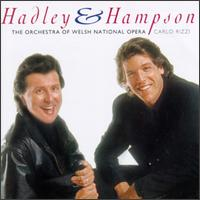 Famous Opera Duets - Jerry Hadley (tenor); Thomas Hampson (baritone); Welsh National Opera Orchestra; Carlo Rizzi (conductor)