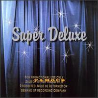 Famous - Super Deluxe