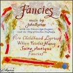 Fancies: Music by John Rutter