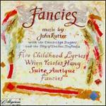 Fancies: Music by John Rutter