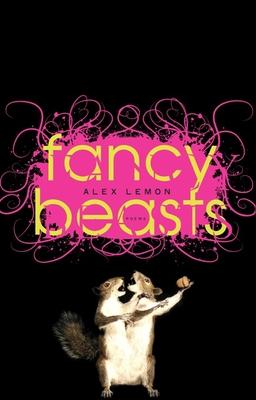 Fancy Beasts: Poems - Lemon, Alex