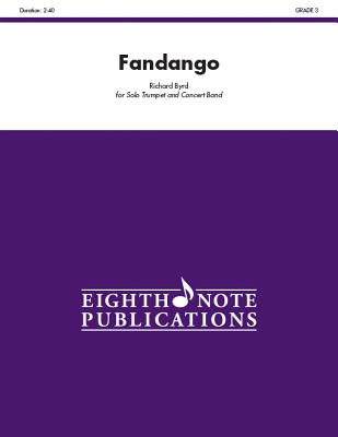 Fandango: Solo Cornet and Concert Band, Conductor Score - Byrd, Richard