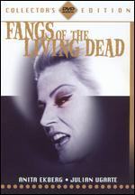 Fangs of the Living Dead [Collector's Edition]