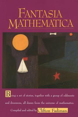 Fantasia Mathematica - Fadiman, Clifton (Editor)