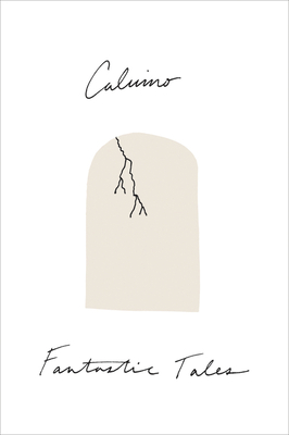 Fantastic Tales: Visionary and Everyday - Calvino, Italo