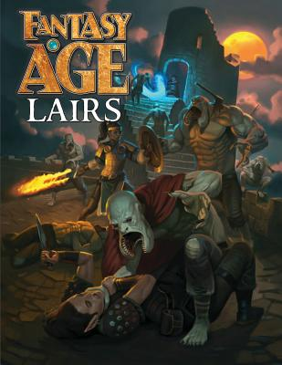 Fantasy Age Lairs - Norris, Jack, and Miller, Matt, and Soulban, Lucian