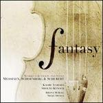 Fantasy: Works for Violin and Piano by Messiaen, Schoenberg & Schubert