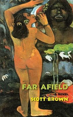 Far Afield - Brown, Scott