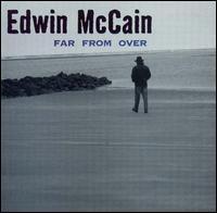 Far From Over - Edwin McCain