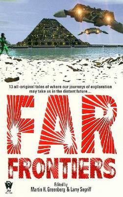 Far Frontiers - Greenberg, Martin Harry (Editor)