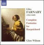 Farnaby: Complete Fantasias for Harpsichord