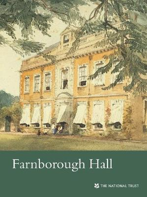 Farnborough Hall, Oxfordshire: National Trust Guidebook - National Trust