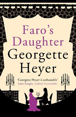 Faro's Daughter - Heyer, Georgette