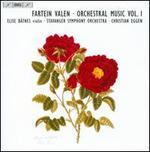 Fartein Valen: Orchestral Music, Vol. 1
