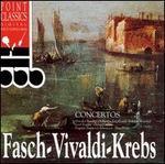 Fasch, Vivaldi, Krebs: Concertos