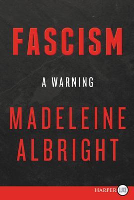 Fascism [Large Print] - Albright, Madeleine