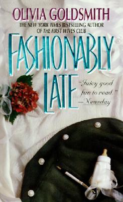 Fashionably Late - Goldsmith, Olivia