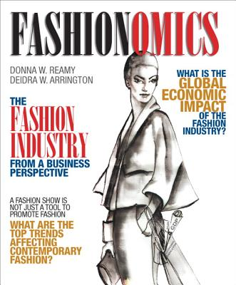 Fashionomics - Reamy, Donna W., and Arrington, Deidra
