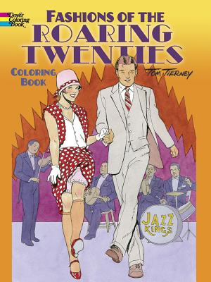 Fashions of the Roaring Twenties Coloring Book - Tierney, Tom