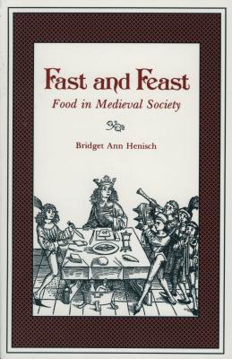 Fast & Feast-Ppr. - Henisch, Bridget Ann