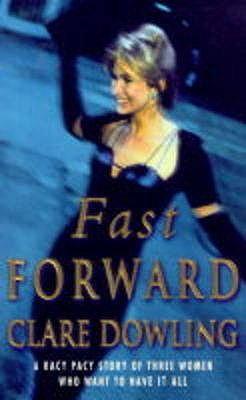 Fast Forward - Dowling, Clare