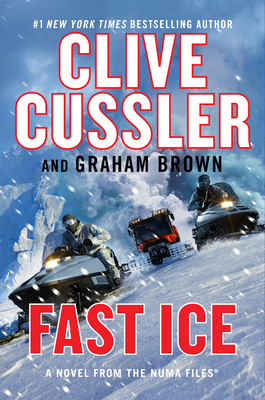 Fast Ice - Cussler, Clive, and Brown, Graham