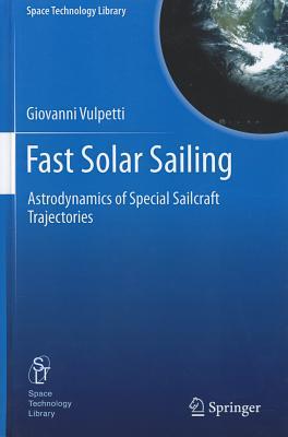 Fast Solar Sailing - Vulpetti, Giovanni