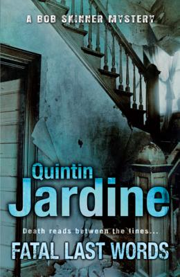 Fatal Last Words - Jardine, Quintin