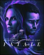 Fatale [Includes Digital Copy] [Blu-ray/DVD]