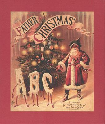 Father Christmas' ABC - Bodleian Library (Editor)