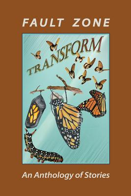 Fault Zone: Transform - Foster, Ann
