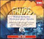 Fauré: Musique de chambre - Oeuvres pour Piano - Melodies