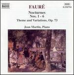 Fauré: Nocturnes Nos. 1-6; Theme & Variations, Op. 73