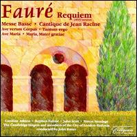 Fauré: Requiem and Other Sacred Music - Cambridge Singers (vocals); Caroline Ashton (soprano); John Scott (organ); Melanie Marshall; Nicola-Jane Kemp (soprano);...