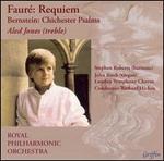 Fauré: Requiem; Bernstein: Chichester Psalms