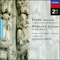Faur�: Requiem; Cantique de Jean Racine; Durufl�: Requiem; Quatre Motets - Andrew Brunt (treble); Benjamin Luxon (bass); Christopher Keyte (baritone); Jonathan Bond (treble); Robert King (treble);...