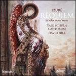 Fauré: Requiem & Other Sacred Music